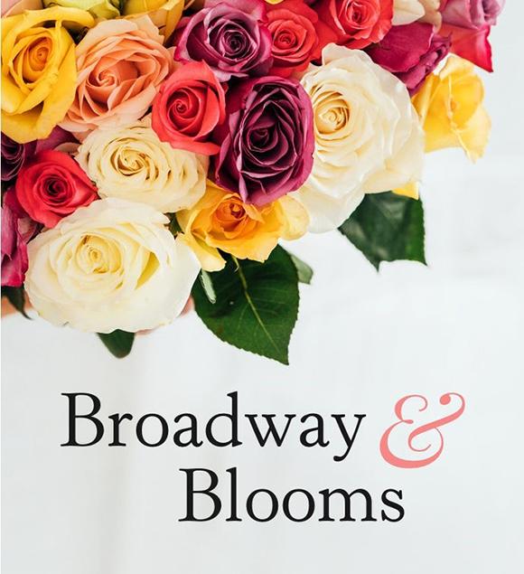 Broadway & Blooms